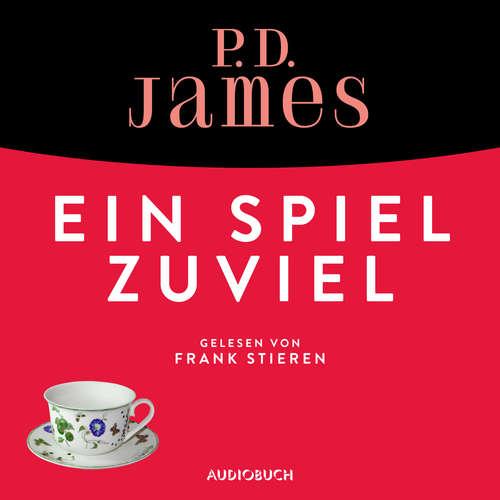 Hoerbuch Ein Spiel zuviel - Ein Fall für Adam Dalgliesh 1 - P. D. James - Frank Stieren
