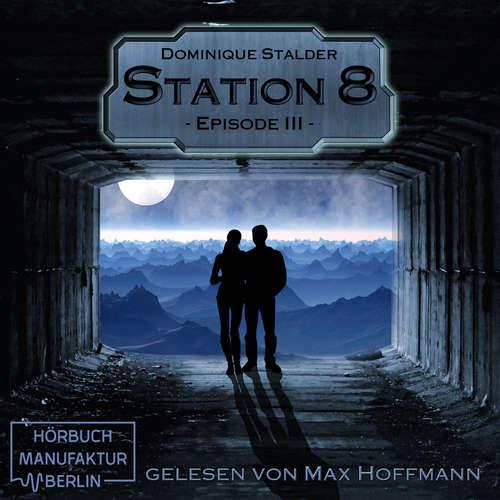 Episode 3 - Station 8, Band 3