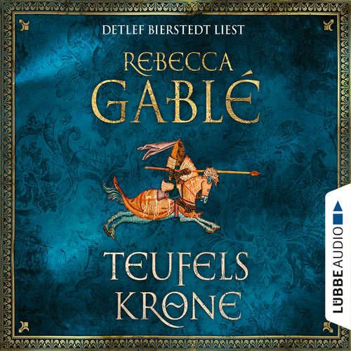 Hoerbuch Teufelskrone - Waringham Saga 6 - Rebecca Gablé - Detlef Bierstedt