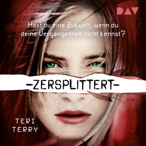 Zersplittert - Gelöscht-Trilogie, Teil 3