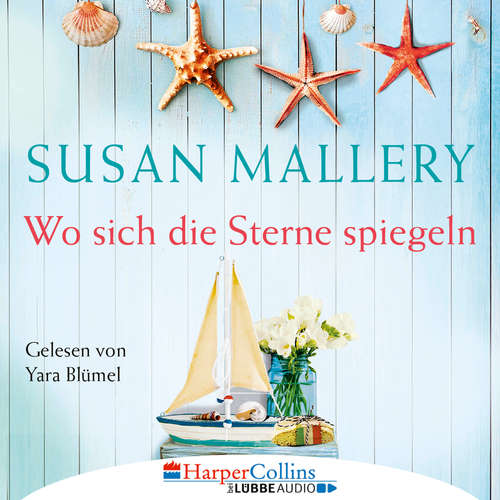 Hoerbuch Wo sich die Sterne spiegeln - Susan Mallery - Yara Blümel