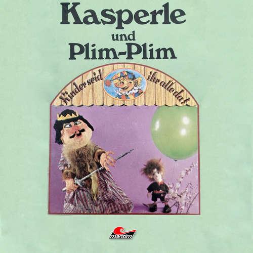 Hoerbuch Kasperle, Kasperle und Plim-Plim - Kurt Vethake - Ingrid Riefer