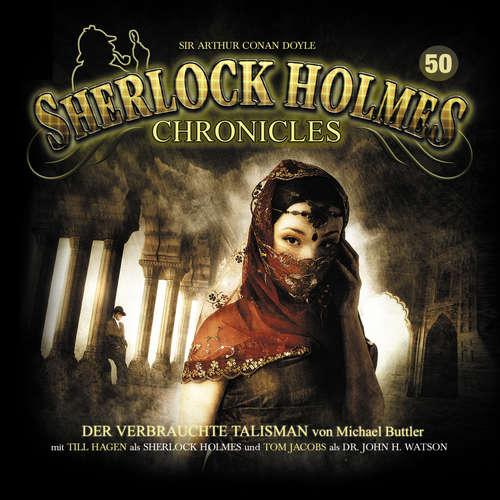 Hoerbuch Sherlock Holmes Chronicles, Folge 50: Der verbrauchte Talisman - Michael Buttler - Tom Jacobs