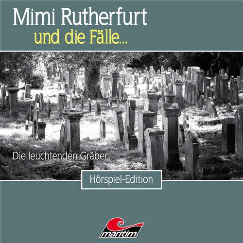 Hoerbuch Mimi Rutherfurt, Folge 44: Die leuchtenden Gräber - Thorsten Beckmann - Lutz Mackensy