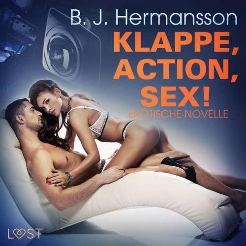 Klappe, Action, Sex! Erotische Novelle