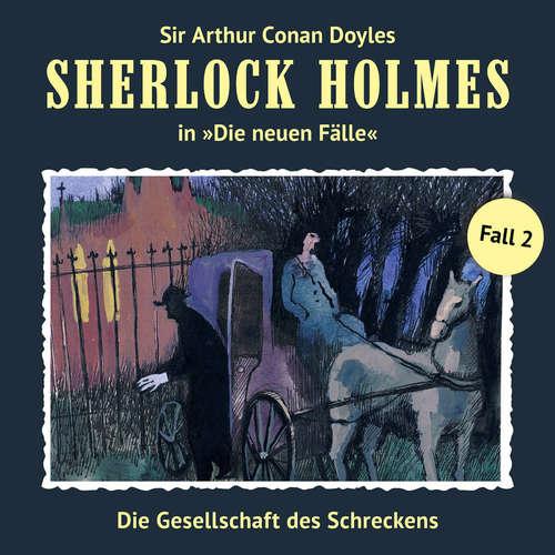 Hoerbuch Sherlock Holmes, Die neuen Fälle, Fall 2: Die Gesellschaft des Schreckens - Marc Freund - Christian Rode