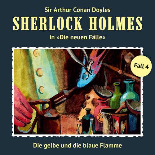 Hoerbuch Sherlock Holmes, Die neuen Fälle, Fall 4: Die gelbe und die blaue Flamme - Andreas Masuth - Christian Rode