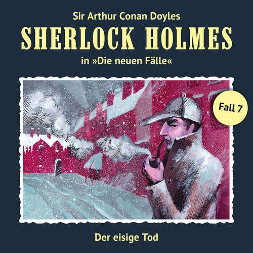 Hoerbuch Sherlock Holmes, Die neuen Fälle, Fall 7: Der eisige Tod - Maureen Butcher - Christian Rode
