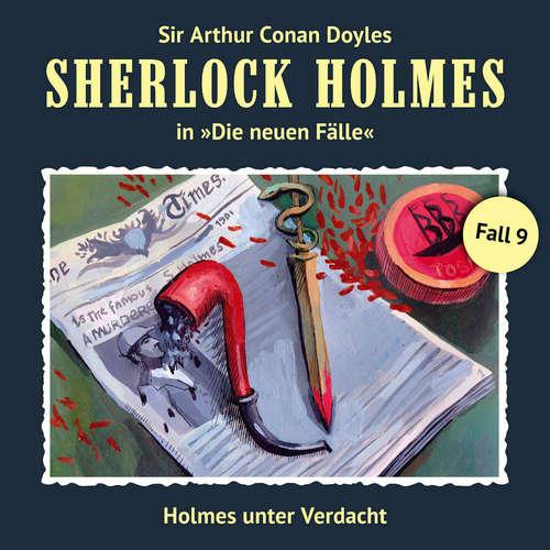 Hoerbuch Sherlock Holmes, Die neuen Fälle, Fall 9: Holmes unter Verdacht - Eric Niemann - Christian Rode