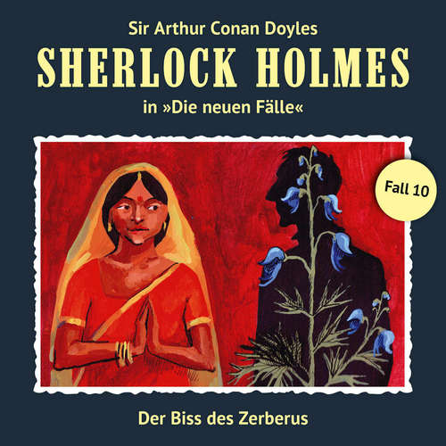 Hoerbuch Sherlock Holmes, Die neuen Fälle, Fall 10: Der Biss des Zerberus - Andreas Masuth - Christian Rode