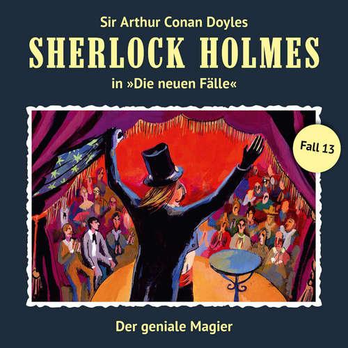 Hoerbuch Sherlock Holmes, Die neuen Fälle, Fall 13: Der geniale Magier - Bodo Traber - Christian Rode