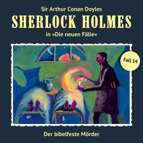Hoerbuch Sherlock Holmes, Die neuen Fälle, Fall 14: Der bibelfeste Mörder - Eric Niemann - Christian Rode