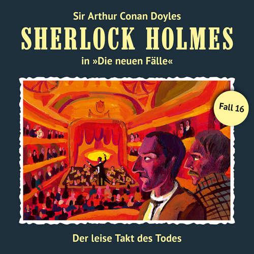 Hoerbuch Sherlock Holmes, Die neuen Fälle, Fall 16: Der leise Takt des Todes - Andreas Masuth - Christian Rode