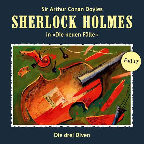 Hoerbuch Sherlock Holmes, Die neuen Fälle, Fall 17: Die drei Diven - Maureen Butcher - Christian Rode