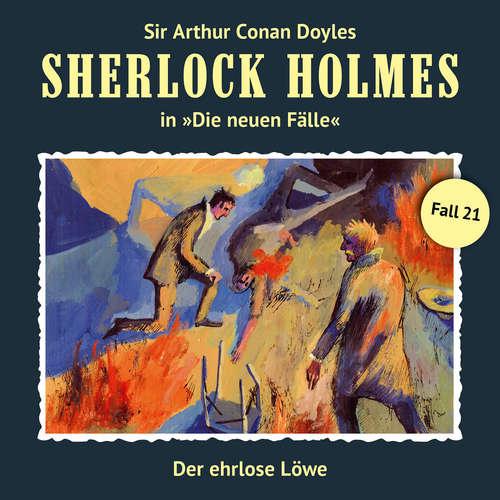 Hoerbuch Sherlock Holmes, Die neuen Fälle, Fall 21: Der ehrlose Löwe - Andreas Masuth - Christian Rode