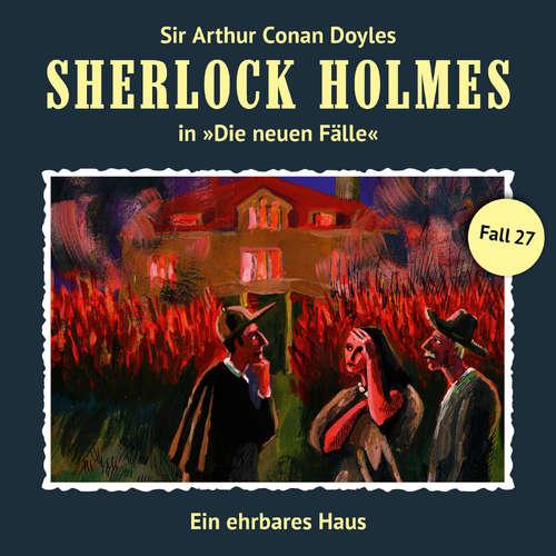 Hoerbuch Sherlock Holmes, Die neuen Fälle, Fall 27: Ein ehrbares Haus - Andreas Masuth - Christian Rode