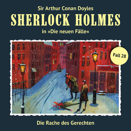 Hoerbuch Sherlock Holmes, Die neuen Fälle, Fall 28: Die Rache des Gerechten - Eric Niemann - Christian Rode