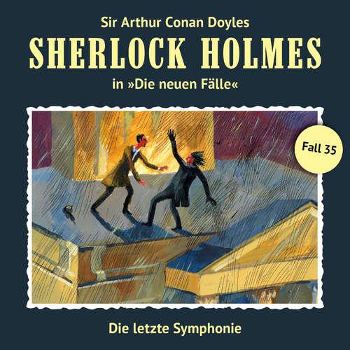 Hoerbuch Sherlock Holmes, Die neuen Fälle, Fall 35: Die letzte Symphonie - Marc Freund - Christian Rode