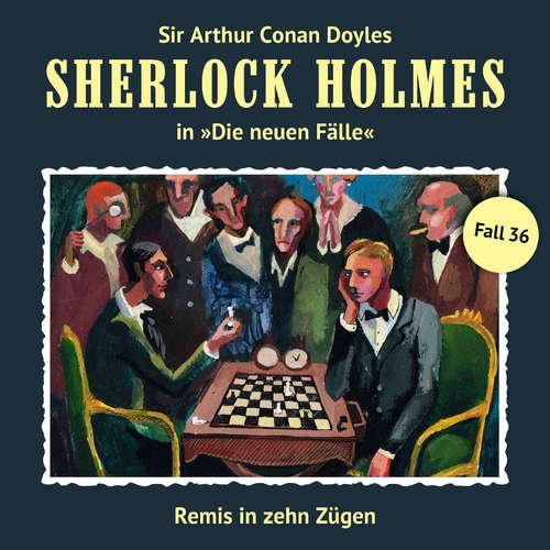 Hoerbuch Sherlock Holmes, Die neuen Fälle, Fall 36: Remis in zehn Zügen - Eric Niemann - Christian Rode