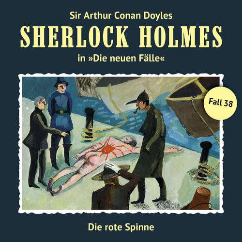 Hoerbuch Sherlock Holmes, Die neuen Fälle, Fall 38: Die rote Spinne - Bodo Traber - Christian Rode