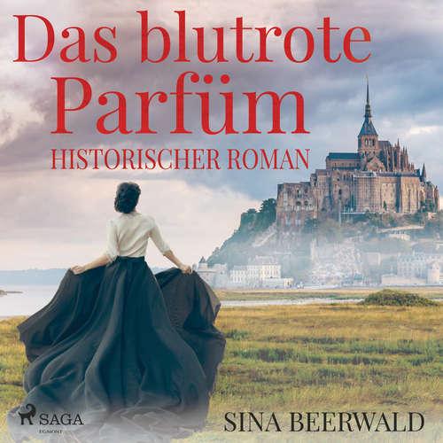 Das blutrote Parfüm - Historischer Roman