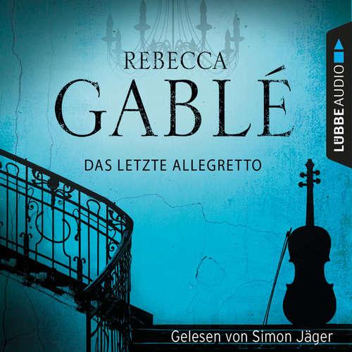 Hoerbuch Das letzte Allegretto - Rebecca Gablé - Simon Jäger