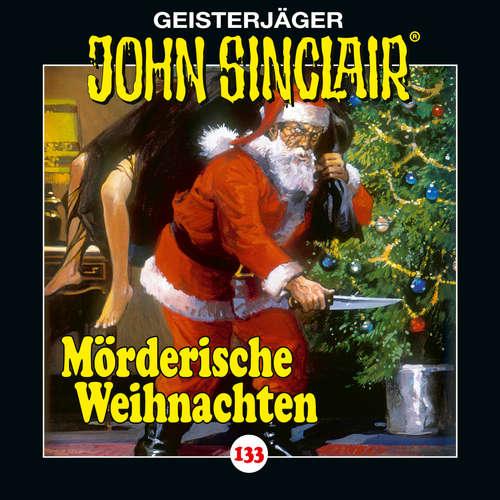 Hoerbuch John Sinclair, Folge 133: Mörderische Weihnachten - Jason Dark - Dietmar Wunder