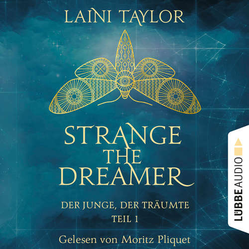 Der Junge, der träumte - Strange the Dreamer, Teil 1