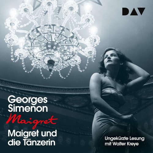 Hoerbuch Maigret und die Tänzerin - Georges Simenon - Walter Kreye