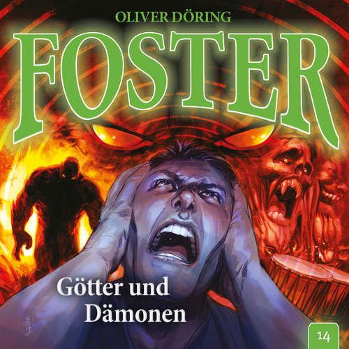Hoerbuch Foster, Folge 14: Götter und Dämonen - Oliver Döring - Thomas Nero Wolff