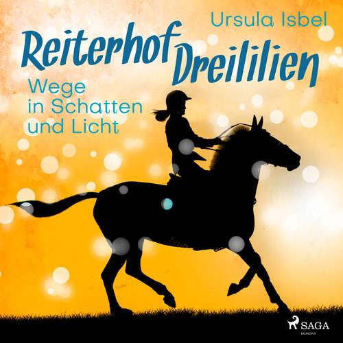 Wege in Schatten und Licht - Reiterhof Dreililien 10