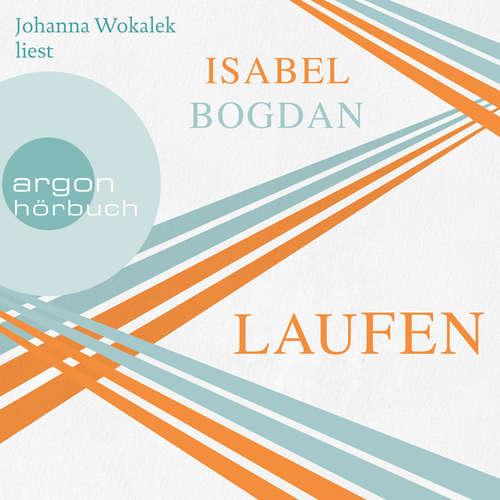 Hoerbuch Laufen - Isabel Bogdan - Johanna Wokalek