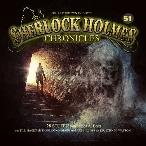 Hoerbuch Sherlock Holmes Chronicles, Folge 51: 28 Stufen - James A. Brett - Tom Jacobs