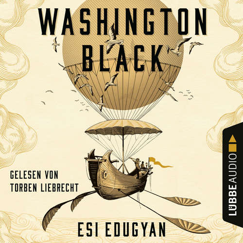 Audiobook Washington Black - Esi Edugyan - Torben Liebrecht