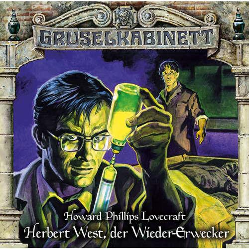 Hoerbuch Gruselkabinett, Folge 150: Herbert West, der Wieder-Erwecker - H.P. Lovecraft - Patrick Bach