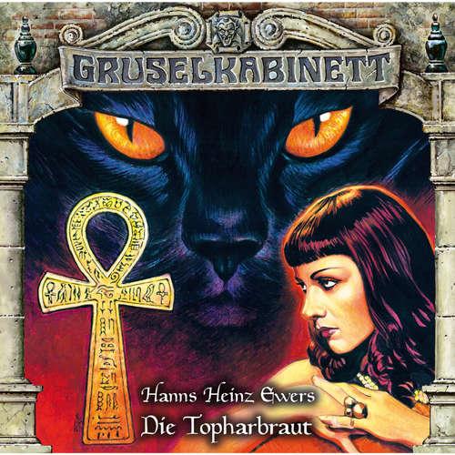 Hoerbuch Gruselkabinett, Folge 151: Die Topharbraut - Hanns Heinz Ewers - Michael Pan