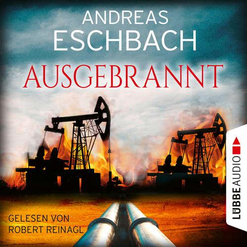 Hoerbuch Ausgebrannt - Andreas Eschbach - Robert Reinagl