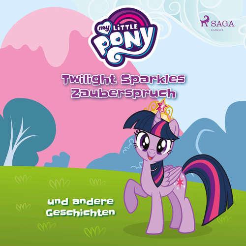 My Little Pony, Twilight Sparkles Zauberspruch und andere Geschichten