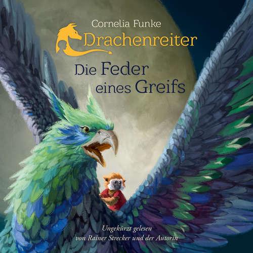 Hoerbuch Drachenreiter - Die Feder eines Greifs - Cornelia Funke - Rainer Strecker