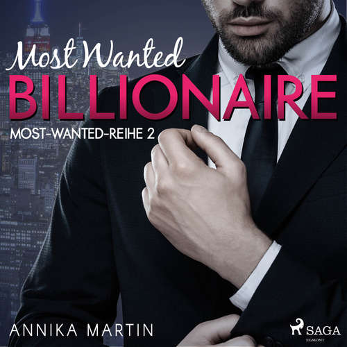 Most Wanted Billionaire - Most-Wanted-Reihe 2