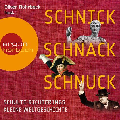 Hoerbuch Schnick, Schnack, Schnuck - Christoph Schulte-Richtering - Oliver Rohrbeck