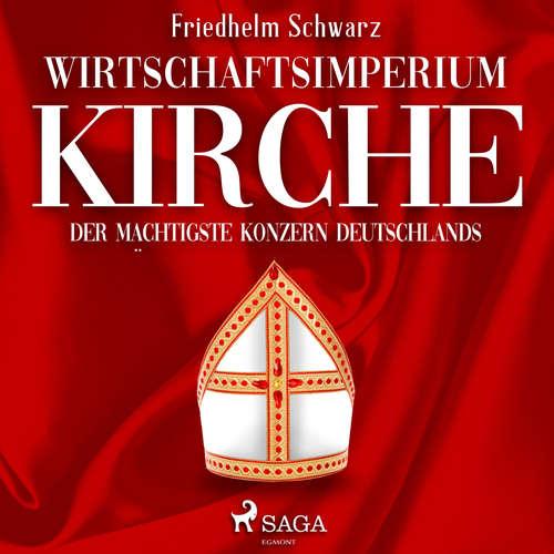 Wirtschaftsimperium Kirche - Der mächtigste Konzern Deutschlands