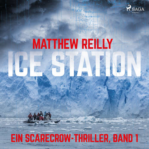 Ice Station - Ein Scarecrow-Thriller, Band 1
