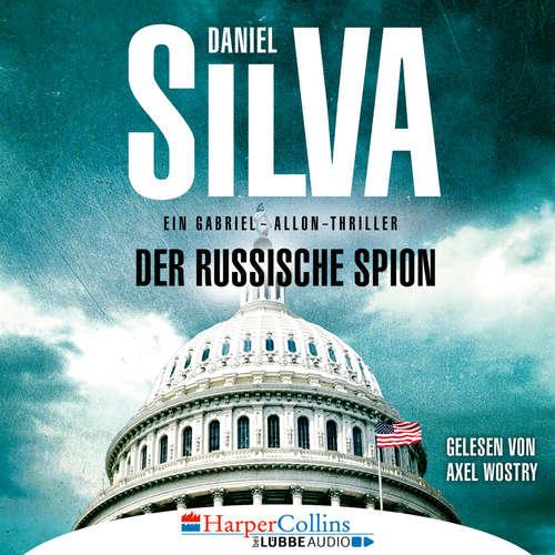 Hoerbuch Der russische Spion - Ein Gabriel-Allon-Thriller - Daniel Silva - Axel Wostry