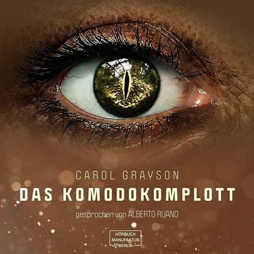 Hoerbuch Komodo Komplott - Carol Grayson - Alberto Ruano