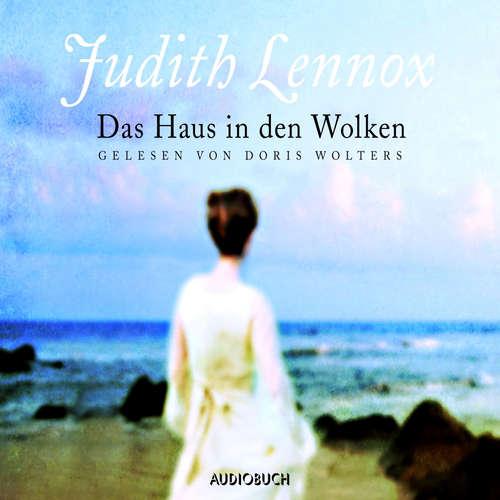 Hoerbuch Das Haus in den Wolken - Judith Lennox - Doris Wolters