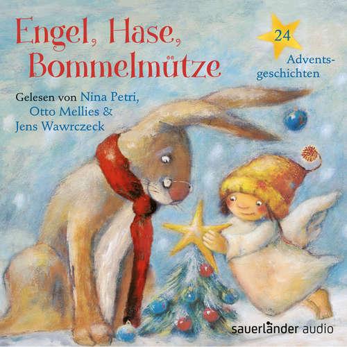 Hoerbuch Engel, Hase, Bommelmütze - 24 Adventsgeschichten - Max Bolliger - Otto Mellies