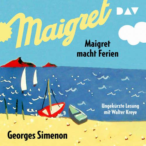 Hoerbuch Maigret macht Ferien - Georges Simenon - Walter Kreye