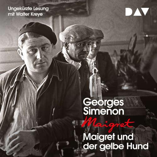 Hoerbuch Maigret und der gelbe Hund - Georges Simenon - Walter Kreye