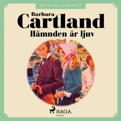 Audiokniha Hämnden är ljuv - Den eviga samlingen 25 - Barbara Cartland - Nina Haber